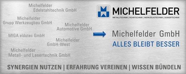 MICHELFELDER Umstrukturierung - Alles bleibt besser